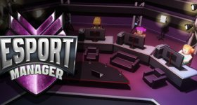 Esport Manager   - out now!
