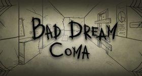 Bad Dream Coma - Markiplier play!