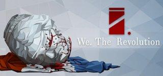 We. The Revolution  on Steam